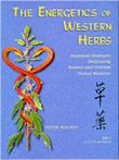 The Energetics of Western Herbs, Volume I
