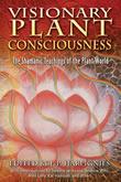 Visionary Plant Consciousness